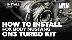 How To Install Fox Body Mustang On3 Performance Single Turbo Kit (1986-1993 5.0L)