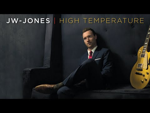 JW-Jones - High Temperature (official promo video)