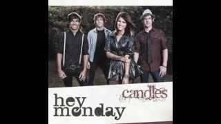 Hey Monday - Candles (Acoustic Version) & Download Link