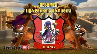 LPG - RESUMEN | L.E.Y.E.N.D.S vs Marca Perú 3.6 [Clash of Clans] Live (HD)
