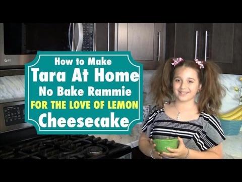 Tara At Home How to Make Easy Cheesecake No Bake Lemon