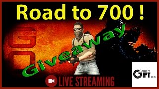 PC CSGO : Road to 700 Giveaway !