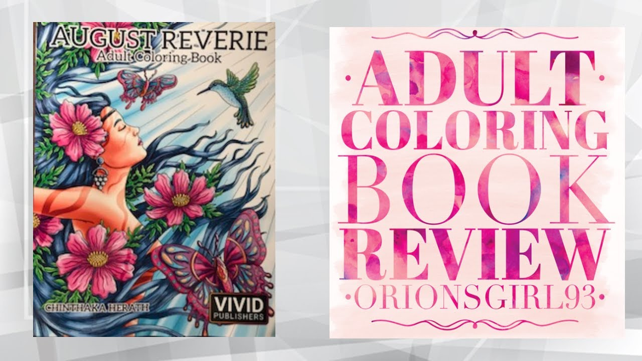 August Reverie Adult Coloring Book Review