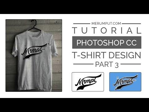 Photoshop CC Tutorial  T Shirt Design Part 3