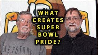 What creates Super Bowl pride?