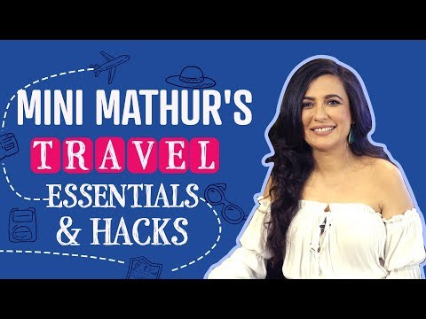 Mini Mathur's Travel Essentials & Hacks | S01E03 | Bollywood | Fashion | Pinkvilla
