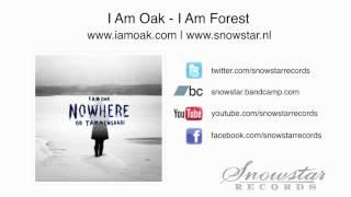 I Am Oak - I Am Forest