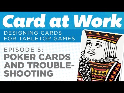 Card at Work: 5 — Designing Poker Cards (and Troubleshooting DataMerge)