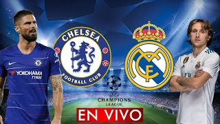 CHELSEA vs REAL MADRID EN VIVO UEFA CHAMPIONS LEAGUE SEMIFINAL