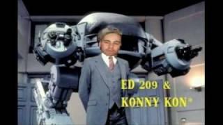 ED 209 & KONNY KON