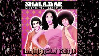 Shalamar - Lover In You/There It Is - iamMANOLIS Remix - 80s Disco Mashup