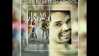 Aye Zindagi Gale Laga Le Cover By Mitesh Adhiyol