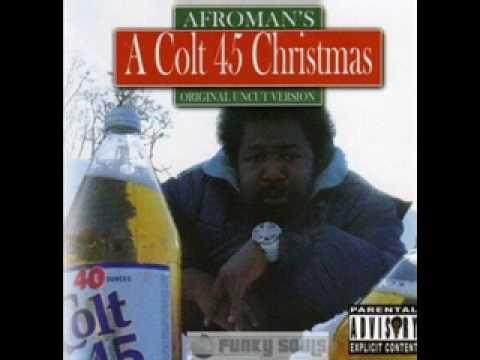 Afroman - Colt 45