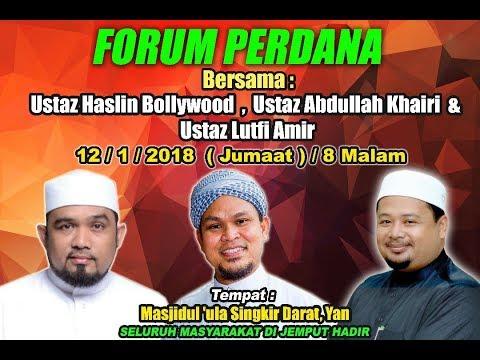 """Forum """"Tangan Yang Di Atas"""" - Ustaz Abdullah Khairi, Ustaz Haslin Baharin & Ustaz Lutfi Amir"""