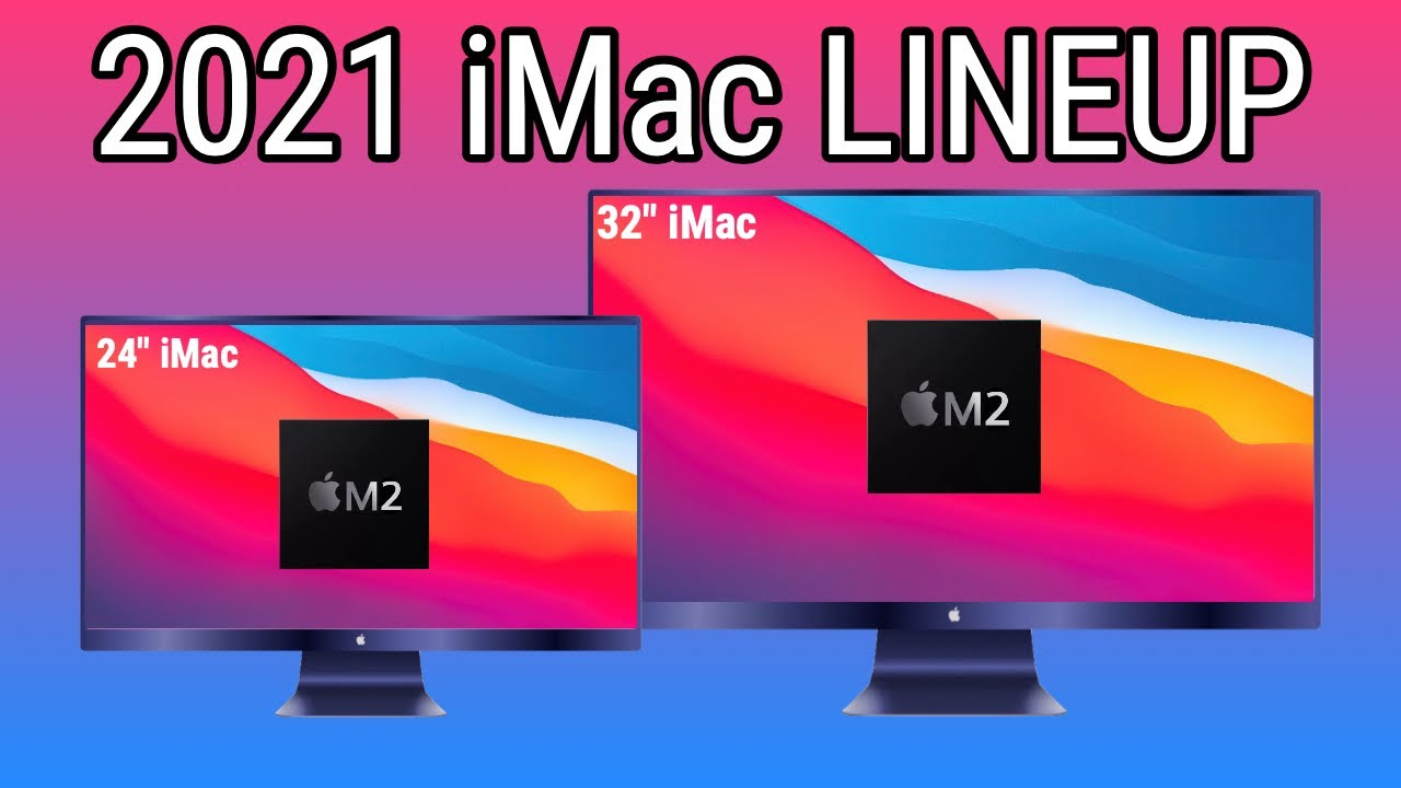 2021 Apple March Event - M2 iMac, NEW Design and SIZES ...