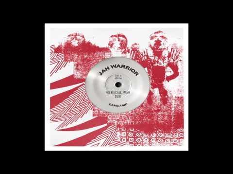 Jah Warrior : No Racial War Dub /  No War Dub