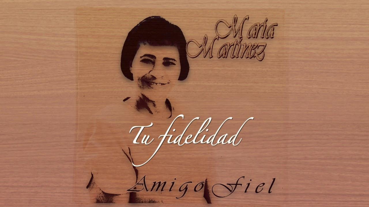 Tu fidelidad | Maria Martinez