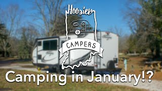 Camping in January!? In Indiana!?