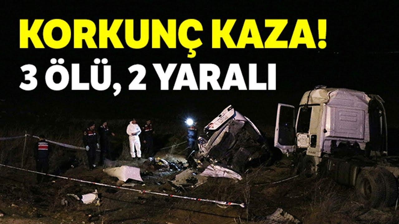 Kırşehir Kırıkkale Yolunda Feci Kaza 3 Ölü, 2 Yaralı
