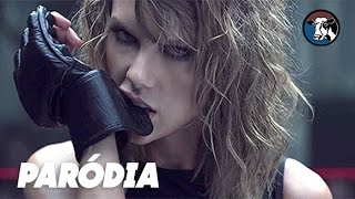 Bad Blood - Taylor Swift (Paródia/Redublagem)