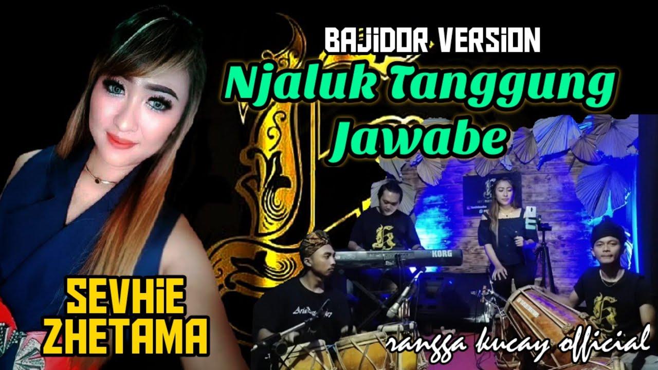 Download TARLING - NJALUK TANGGUNG JAWABE - BAJIDOR VERSION - VOC : SEVHIE ZHETAMA