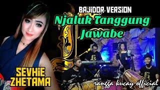 TARLING - NJALUK TANGGUNG JAWABE - BAJIDOR VERSION - VOC : SEVHIE ZHETAMA