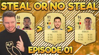 FIFA 19: STEAL OR NO STEAL #01