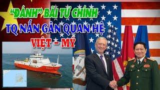 Trung Quốc xâm lấn khu vực Bãi Tư Chính để nắn gân quan hệ Việt Nam Mỹ