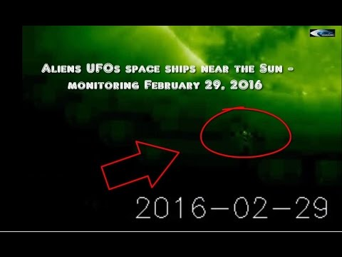 Aliens UFOs space ships near the Sun - monitoring February 29, 2016