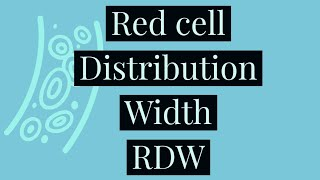 Red cell distribution width | RBC Indices