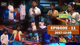 Hiru Super Hero | Episode 11 | 2017-12-09 Thumbnail