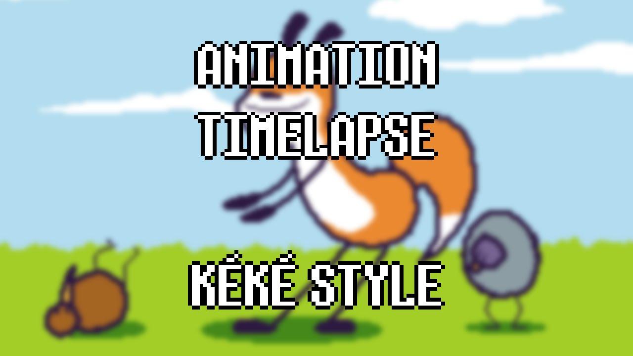 Time-lapse Animation - kéké style