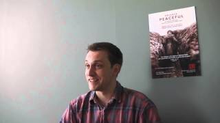 Interview Question 4 with William Troughton, acting in Private Peaceful at Tobacco Factory Theatres
