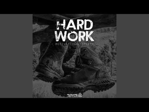Hard Work: Motivational Speech