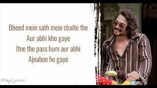 Ajnabee Song (lyrics) : Bhuvan Bam | Apporva |