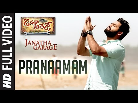 "Pranaamam Full  Song || ""janatha Garage"" || Jr. Ntr, Samantha, Mohanlal || Telugu Songs 2016"