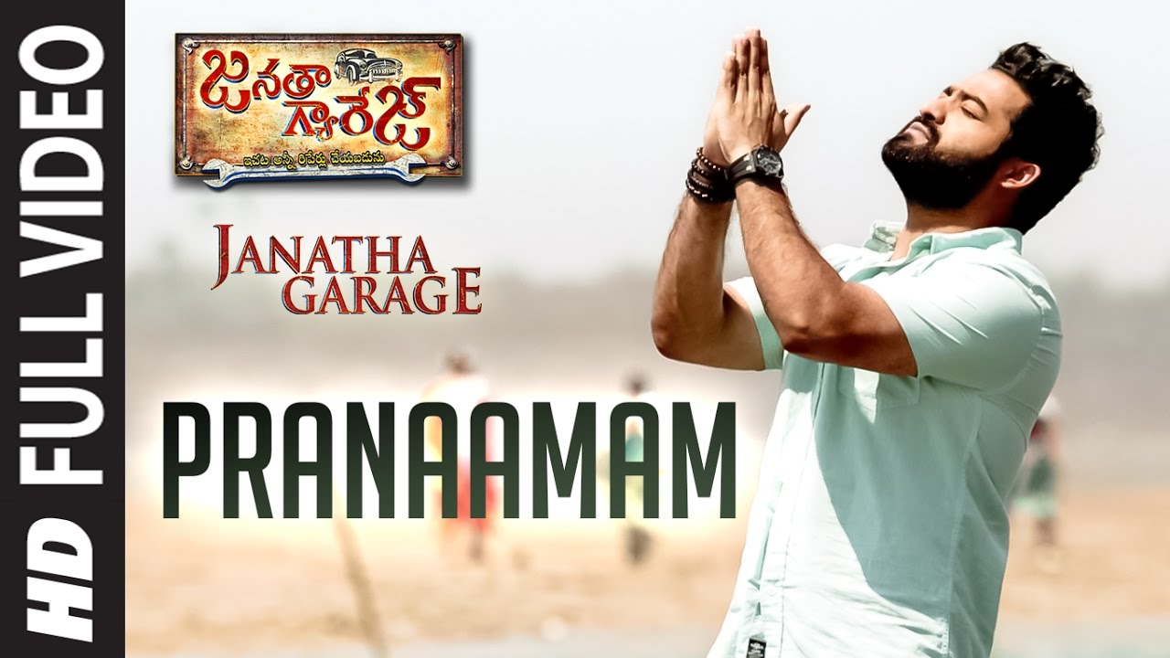 "Download Pranaamam Full Video Song || ""Janatha Garage"" 