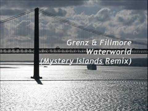 Grenz \u0026 Fillmore - Wateworld (Mystery Islands Remix)