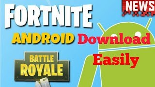 How To Download Fortnite On Android | Download Fortnite On Android Easily