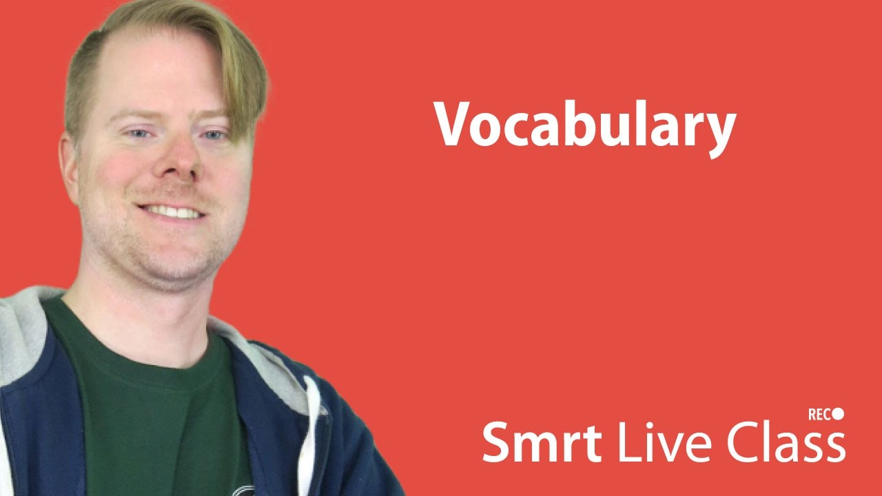 Vocabulary - Upper-Intermediate English with Neal #18