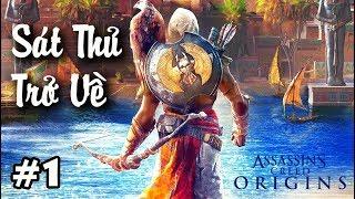 Assassin's Creed Origins #1: SÁT THỦ trở về thời AI CẬP CỔ ĐẠI !!!