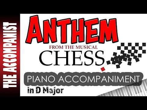 Anthem - from the musical 'Chess' - Piano...