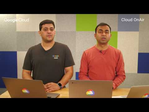 Cloud OnAir: Getting Started with Google Cloud IoT