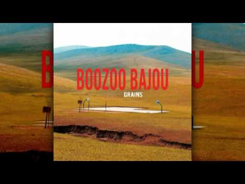 Boozoo Bajou ~ Same Sun