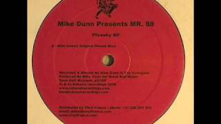 Mike Dunn presents Mr. 69 - Phreaky MF (Mike Dunn