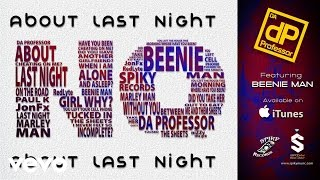 Da Professor - About Last Night ft. Beenie Man, DJ Marley Waters, RedLyte