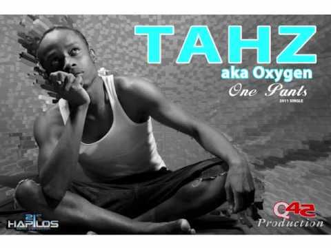 TAHZ aka OXYGEN ONE PANTS (BROAD YARD ENTERTAINMENT)