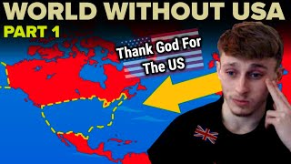 British Guy Reacts to The USA's Global Influence: What If The US Never Existed Part 1