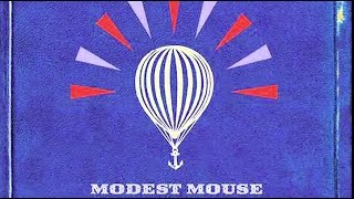 Top 10 Best Modest Mouse Songs