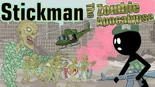 Stickman mentalist.  Zombie Apocalypse and Post Apocalypse. Best Video.